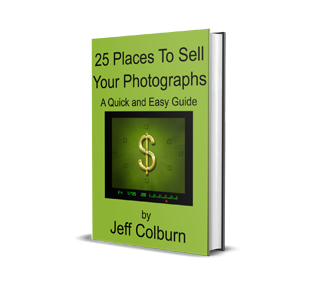 25 Places To Sell Your Photographs And Photography Skills ebook