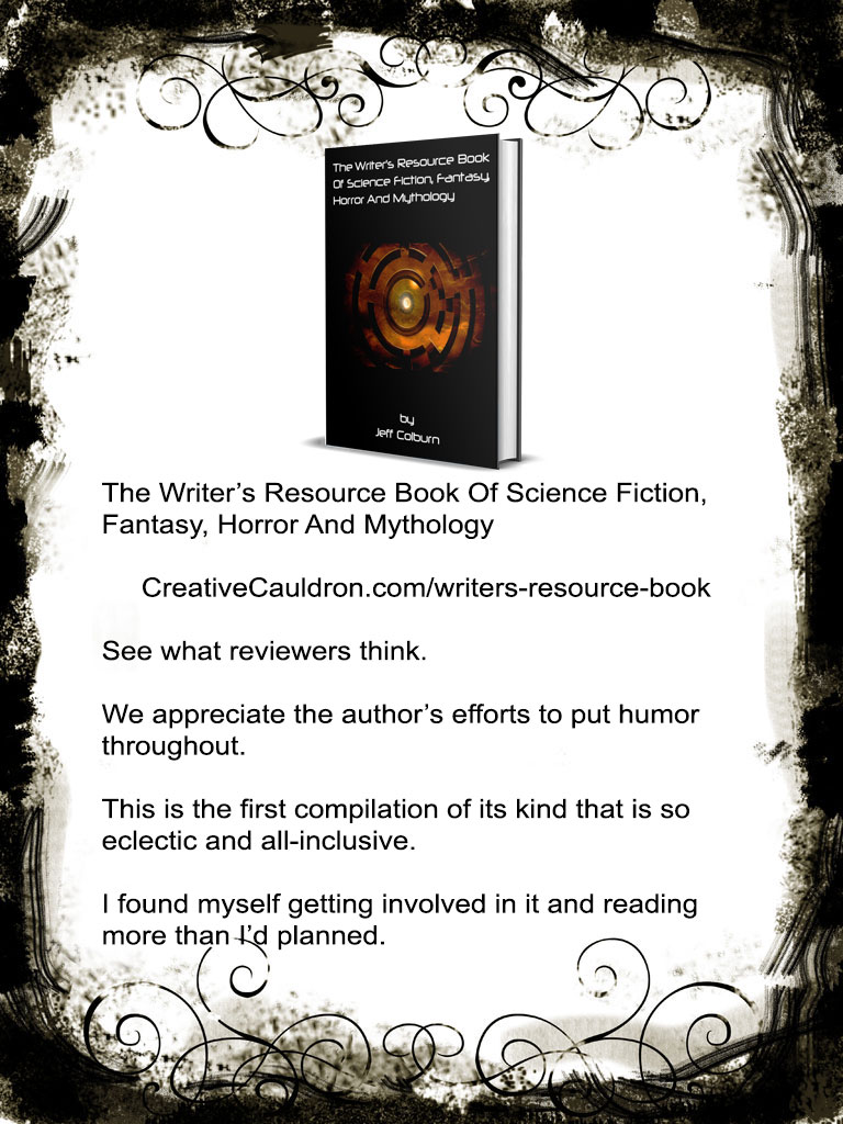 The Writer's Resource Book Of Science Fictions, Fantasy, Horror and Mythology